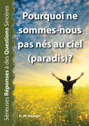 Pourquoi_Ne_Sommes-nous_pas-nes_au_paradis